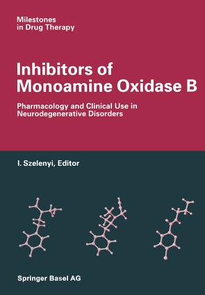 Inhibitors of Monoamine Oxidase B von ISTVAN, SZELENYI
