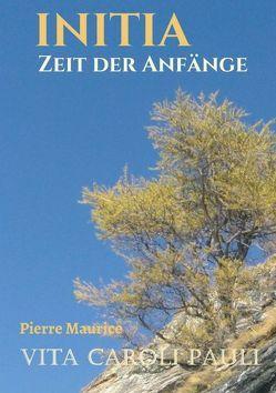 INITIA von Maurice,  Pierre