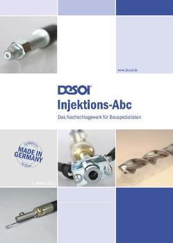 Injektions-Abc von Büchner,  Rolf, Desoi,  Martin, Desoi,  Siegfried, Engels,  Michael, Hofmann,  Katrin, Zemke,  Jörg-P