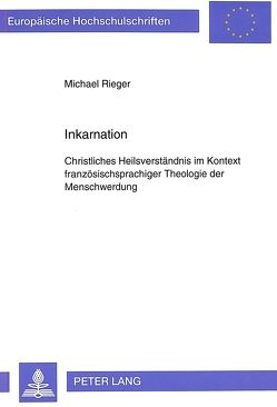 Inkarnation von Rieger,  Michael