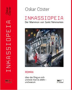 INKASSIOPEIA von Coester,  Oskar