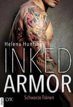 Inked Armor – Schwarze Tränen von Hunting,  Helena, Link,  Michaela