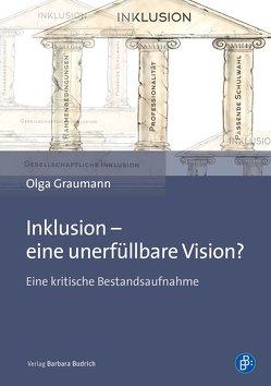 Inklusion – eine unerfüllbare Vision? von Graumann,  Olga