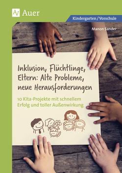 Inklusion, Flüchtlinge, Eltern von Sander,  Manon