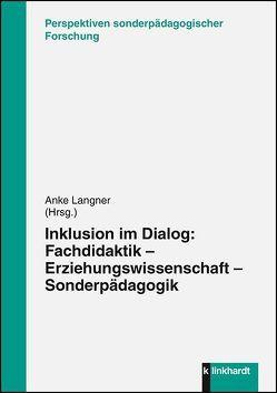 Inklusion im Dialog von Langner,  Anke