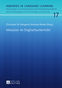 Inklusion im Englischunterricht von Bongartz,  Christiane M., Rohde,  Andreas