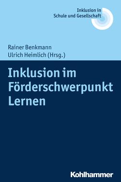 Inklusion im Förderschwerpunkt Lernen von Benkmann,  Rainer, Fischer,  Erhard, Heimlich,  Ulrich, Kahlert,  Joachim, Lelgemann,  Reinhard