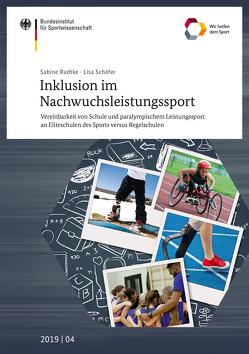 Inklusion im Nachwuchsleistungssport von Radtke,  Sabine, Schäfer,  Lisa