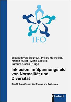 Inklusion im Spannungsfeld von Normalität und Diversität von Esefeld,  Marie, Hackstein,  Philipp, Klocke,  Barbara, Müller,  Kirsten, von Stechow,  Elisabeth