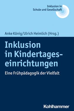 Inklusion in Kindertageseinrichtungen von Fischer,  Erhard, Heimlich,  Ulrich, Kahlert,  Joachim, König,  Anke, Lelgemann,  Reinhard