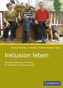Inklusion leben von Becker,  Jo, Eisenhut,  Reinhold, Konrad,  Michael