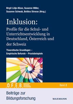 Inklusion: Profile für die Schul- und Unterrichtsentwicklung in Deutschland, Österreich und der Schweiz von Lütje-Klose,  Birgit, Miller,  Susanne, Schwab,  Susanne, Streese ,  Bettina