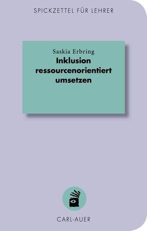 Inklusion ressourcenorientiert umsetzen von Erbring,  Saskia