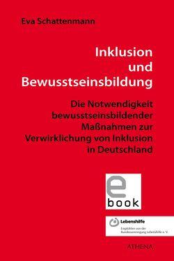 Inklusion und Bewusstseinsbildung von Schattenmann,  Eva