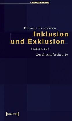 Inklusion und Exklusion von Stichweh,  Rudolf