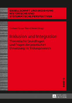 Inklusion und Integration von Banse,  Gerhard, Meier,  Bernd