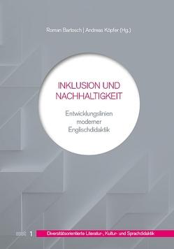 Inklusion und Nachhaltigkeit von Bartosch,  Roman, Köpfer,  Andreas