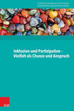 Inklusion und Partizipation – Vielfalt als Chance und Anspruch von Becker-Stoll,  Fabienne, Kieferle,  Christa, Reichert-Garschhammer,  Eva, Wertfein,  Monika
