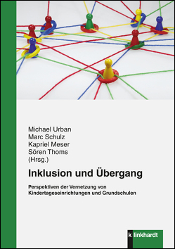 Inklusion und Übergang von Meser,  Kapriel, Schulz,  Marc, Thoms,  Sören, Urban,  Michael