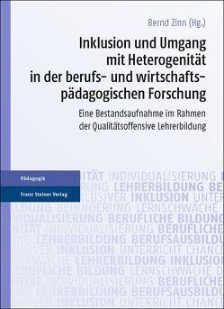 Inklusion und Umgang mit Heterogenität in der berufs- und wirtschaftspädagogischen Forschung von Zinn,  Bernd
