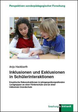 Inklusionen und Exklusionen in Schülerinteraktionen von Hackbarth,  Anja