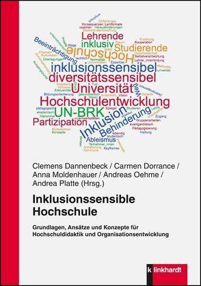 Inklusionssensible Hochschule von Dannenbeck,  Clemens, Dorrance,  Carmen, Moldenhauer,  Anna, Oehme,  Andreas, Platte,  Andrea