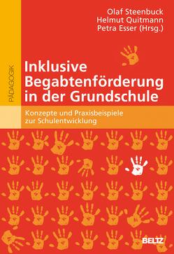 Inklusive Begabtenförderung in der Grundschule von Quitmann,  Helmut, Schreiber,  Petra, Steenbuck,  Olaf