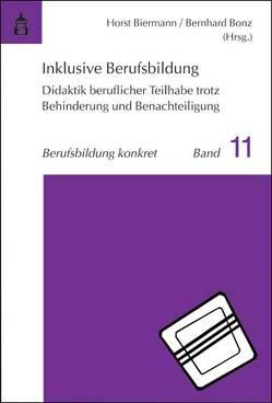 Inklusive Berufsbildung von Biermann,  Horst, Bonz,  Bernhard