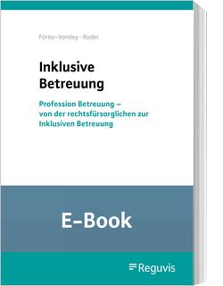 Inklusive Betreuung (E-Book) von Förter-Vondey,  Klaus, Roder,  Angela