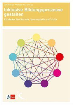 Inklusive Bildungsprozesse gestalten von Boban,  Ines, Hinz,  Andreas