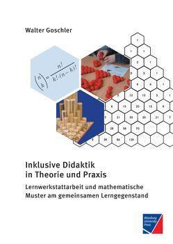 Inklusive Didaktik in Theorie und Praxis von Goschler,  Walter