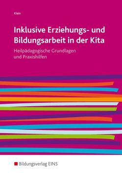 Inklusive Erziehungs- und Bildungsarbeit in der Kita von Klein,  Ferdinand