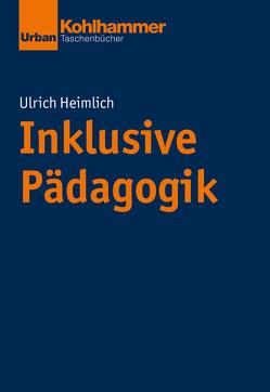 Inklusive Pädagogik von Heimlich,  Ulrich