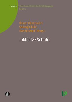 Inklusive Schule von Benkmann,  Rainer, Chilla,  Solveig, Stapf,  Evelyn
