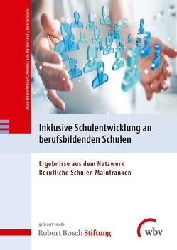 Inklusive Schulentwicklung an berufsbildenden Schulen von Ebert,  Harald, Eck,  Ramona, Kranert,  Hans-Walter, Tutschku,  Uwe