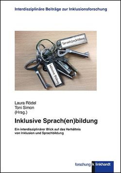 Inklusive Sprach(en)bildung von Rödel,  Laura, Simon,  Toni