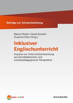 Inklusiver Englischunterricht von Esser,  Susanne, Gerlach,  David, Roters,  Bianca