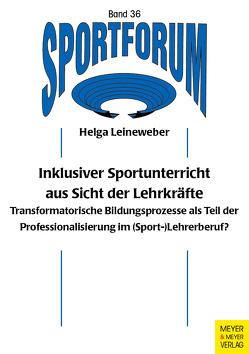 Inklusiver Sportunterricht von Leineweber,  Helga