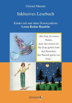 Inklusives Lesebuch von Manske,  Christel