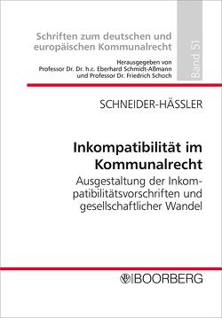 Inkompatibilität im Kommunalrecht von Schneider-Häßler,  Tanja