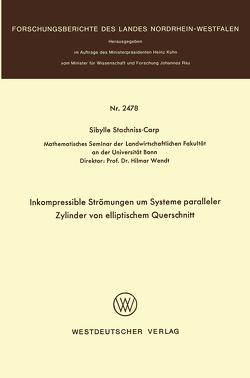 Inkompressible Strömungen um Systeme paralleler Zylinder von elliptischem Querschnitt von Stachniss-Carp,  Sibylle