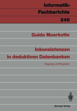 Inkonsistenzen in deduktiven Datenbanken von Moerkotte,  Guido