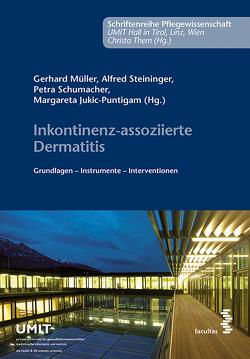 Inkontinenzassoziierte Dermatitis von Jukic-Puntigam,  Margareta, Mueller,  Gerhard, Schumacher,  Petra, Steininger,  Alfred
