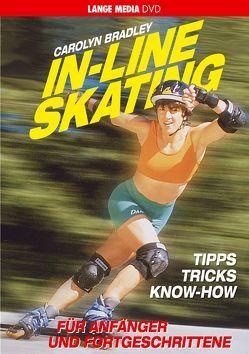 Inline Skating – Für Anfänger und Fortgeschrittene von Bradley,  Carolyn