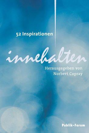 Innehalten von Copray,  Norbert