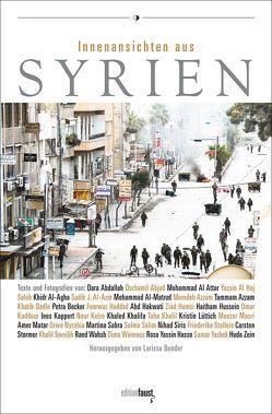Innenansichten aus Syrien von Bender,  Larissa