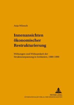 Innenansichten ökonomischer Restrukturierung von Wünsch,  Anja