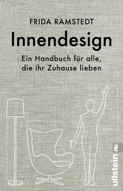 Innendesign von Kuhn,  Wibke, Ramstedt,  Frida