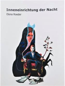 Inneneinrichtung der Nacht von Roeder,  Elena