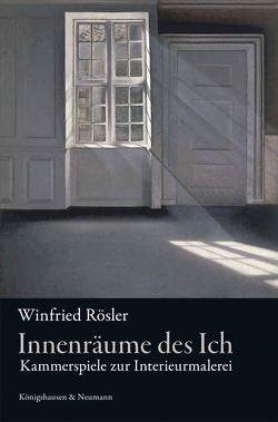 Innenräume des Ich von Rösler,  Winfried